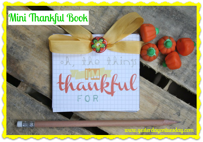 Mini Thankful Book - Yesterday on Tuesday