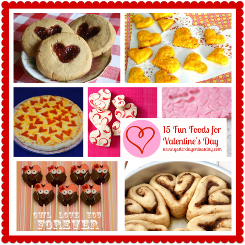 15 Fun Foods For Valentine's Day - Yesterday on Tuesday